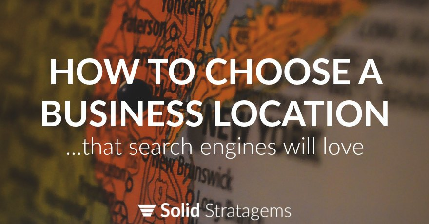 How To Choose An A Business Location For SEO