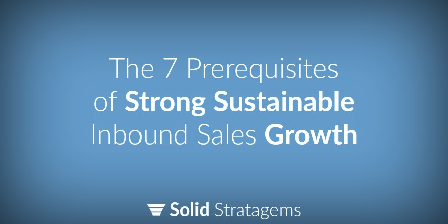 The 7 Prerequisites For Strong Sustainable Growth
