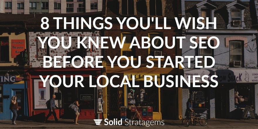 What You Need To Know About SEO Before You Start A Local Business